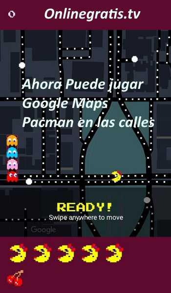 Ahora Puede Jugar Pacman Google Maps En Las Calles